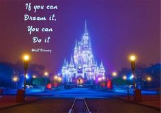 Walt Disney Quotes.. would be aweome on the wall in glow n the dark paint, also would serve as a nightlight