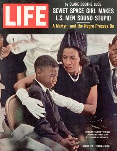 The front cover June 28, 1963  issue of LIFE  featured one of the most stirring pictures of the Civil Rights era: a dignified, deeply grieving Myrlie Evers comforting her weeping son, Darrell Kenyatta, at her husband's funeral.