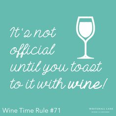 Wine Time Rule #71 #WhitehallLane #wine