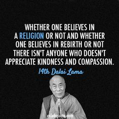 kindness and compassion 14th dalai lama buddhist quotes spiritual quotes conscience agnostic