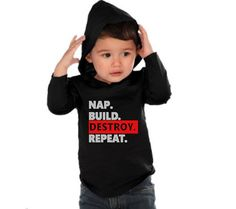 Nap build destroy repeat shirt, Funny baby shirts, Baby shower gift, New baby gift, Hipster baby tshirt, Infant hoodie, Infant Boys Shirt