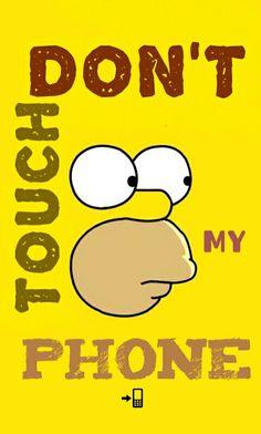 Don't touch my phone Homer Simpson  funny wallpaper for lockscreen  #Lockscreen #Don'tTouchMiPhone #Yellow #fun #Funny #Cool #HomerSimpsons #LosSimpsons #FondoDePantalla #Bloqueo #Personaliza