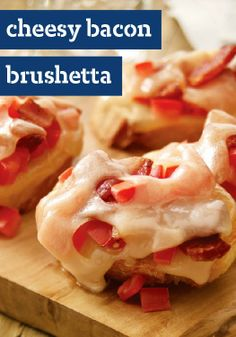 Cheesy Bacon Bruschetta — Garlic, plum tomato, bacon, mayo: these and more good things make our Cheesy Bacon Bruschetta a surefire Friday night hit.
