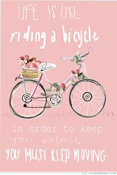 Quotes for everyday inspiration: Keep Moving