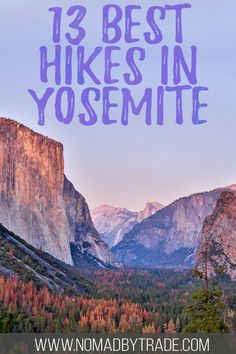 Find the best Yosemite hiking trails with this collection of 13 incredible hikes in Yosemite. With hikes for all skill levels, your visit to Yosemite National Park will be memorable no matter your fitness level. Including Yosemite Valley hikes, Half Dome, Yosemite Falls, and more! #California #Yosemite #USA