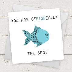 """Fish """"You Are Offishially The Best"""" funny card / Birthday Card / Greetings card / Celebration Card / Greetings Card / Engagement card Informations About Funny Birthday Card """"You Are Offishially The Be Birthday Cards For Girlfriend, Birthday Cards For Friends, Funny Birthday Cards, Handmade Birthday Cards, Card Birthday, Birthday Ideas For Mum, Gift For Girlfriend, Funny Girlfriend, Birthday Puns"""