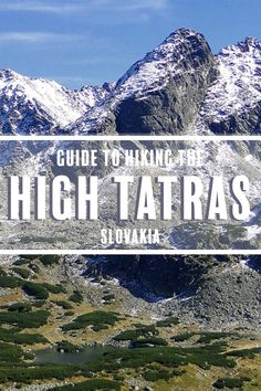 If you're thinking of hiking in the High Tatras Mountains in Slovakia then here is your comprehensive guide.