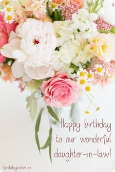 Best Birthday Quotes : birthday wishes for daughter-in-law - Quotes Boxes Friendship Birthday Wishes, Birthday Greetings For Daughter, Birthday Wishes For Mother, Beautiful Birthday Wishes, Happy Birthday Flower, Birthday Quotes For Daughter, Birthday Wishes Quotes, Birthday Songs, Birthday Parties