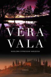 Kuolema sypressin varjossa | Vala, Vera | 9789512090785 | €9,95 | Suomalainen.com
