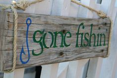 Reclaimed wood handpainted sign Gone Fishin by DocksideCottage Pallet Crafts, Wooden Crafts, Diy Wood Projects, Woodworking Projects, Woodworking Furniture, Teds Woodworking, Wooden Diy, Pallet Painting, Painting On Wood