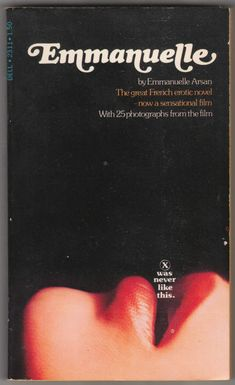 For sale emmanuelle arson 1967 dell 1974 movie tie in edition sylvia kristel alain cuny marika green out of print film paperback books emorys memories. English Translation, Fiction Books, Cool Websites, Paperback Books, Scandal, The Beatles, Imagination, Texts, 1970s