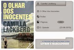 Livros e marcadores2: O Olhar dos Inocentes de Camilla Läckberg