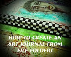 A Magickal Meliss: Making a File Folder Art Journal