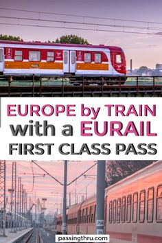 Eurail First Class Pass is a great way to tour Europe by train. #travel #Europe #train #Eurail Eurail first class | Eurail first class or second class | how does a Eurail pass work | are Eurail passes worth it