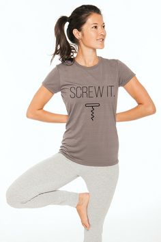 Screw It - The T-Shirt