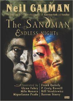 Sandman, The: Endless Nights: Neil Gaiman, P. Craig Russell, Bill Sienkiewicz, Milo Manara, Miguelanxo Prado, Barron Storey, Glenn Fabry, Frank Quitely, Dave McKean: 9781401201135: Amazon.com: Books