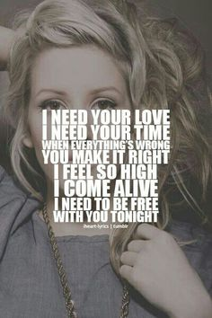 I need your love_Calvin Harris ft. Ellie Goulding