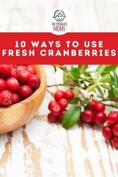How do you use fresh cranberries? There are many more uses for them other than stringing them with popcorn for your Christmas tree. Today we're sharing 10 great ways to use fresh cranberries. | The Produce Moms Special Recipes, Great Recipes, Easy Recipes, Cranberry Recipes, Holiday Recipes, Healthy Desserts, Healthy Recipes, Fresh Cranberries, Quick Easy Meals