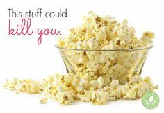 Deadly Popcorn? - http://www.mommygreenest.com/deadly-popcorn/