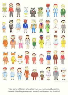 """""""I do feel a bit like my characters from one movie could walk into another one of my movies and it would make sense."""" -Wes Anderson"""