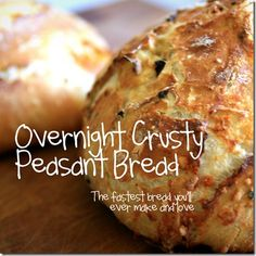 Overnight crusty peasant bread.  No kneading, no fuss.  Just a great loaf of bread with almost no effort.  Healthy too!
