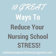 10 Great Ways to Reduce Your Nursing School Stress