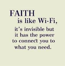 focusedongrowing.blogspot.ca:  #173  Faith is like Wi-Fi.....  Wi-Fi will connec...