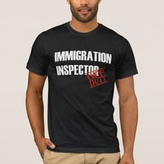 OFF DUTY IMMIGRATION INSPECTOR T-Shirt