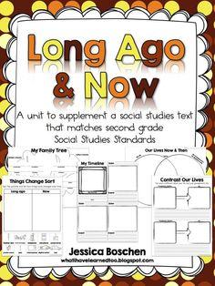 Long Ago & Now: A unit to supplement a social studies text that matches second grade social studies standards.