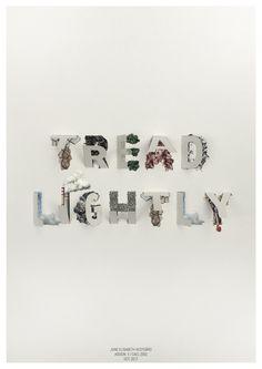 Tread lightly. By June Vestgaard
