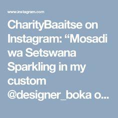 "CharityBaaitse on Instagram: ""Mosadi wa Setswana Sparkling in my custom @designer_boka outfit #LobolaNegotiations"" • Instagram Sewing Ideas, Sparkle, Bow, Outfit, Instagram, Design, Arch, Outfits, Longbow"