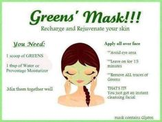 Want To Try An Easy Facial Mask??  It Works Greens Mixed With It Works Preventage or Water! Refreshingly Awesome! Visit my website at http://www.amazinghealthandbody.myitworks.com