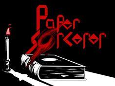 Paper Sorcerer by UltraRunawayGames, via Kickstarter.
