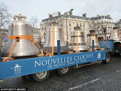 Journey: Eight of the nine new bells were cast in a foundry in the Normandy town of Villedieu-les-Poeles before they were sent on a convoy of trucks to Notre Dame de Paris. Are we proud or what !