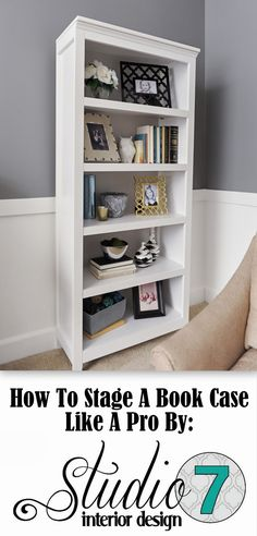How to Stage a Bookcase Like a Pro. Easy diy home staging and home decor advice from Studio 7 Interior Design Diy Interior, Interior Decorating, Interior Design, Bookcase Decorating, Book Shelf Decorating Ideas, Condo Decorating On A Budget, Decorating Tips, Cottage Decorating, Family Room Decorating
