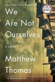 We Are Not Ourselves by Mathew Thomas.  Imagine wishing for a better life and a better version of yourself, and when you finally get it, you are disappointed by it all......and then your beautiful, brilliant husband develops early onset Alzheimer's.  Oh, my......