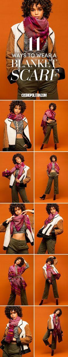 11 Ways to Wear a Blanket Scarf - Cosmopolitan.com