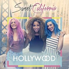Sweet California: Hollywood (CD Single) - 2016.