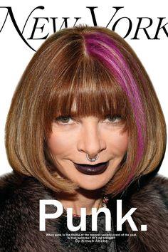 New York Magazine cover anna wintour punk Anna Wintour, Diana Vreeland, Giovanna Battaglia, Celebs, Celebrities, Celebrity Dresses, Celebrity News, Art Design, Punk Fashion