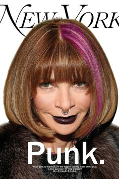 I like her this way: New York Magazine's Punk Anna Wintour Alternate Cover (The Cut)