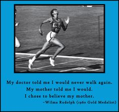 Wilma Rudolph.  I remember doing a report about her in elementary school.