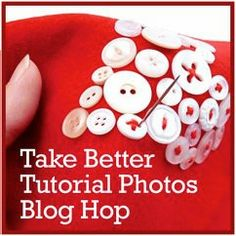 from michele made me blog: Tips for Taking Better tutorial photos. Links to five more articles in this series in thumbnails at bottom of post.