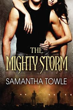 The Mighty Storm by Samantha Towle (New Cover).. Love the new cover!!