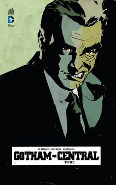 Gotham Central de Brubaker; Lark, etc., Urban Comics