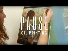 Oil Painting - PAUSE - YouTube