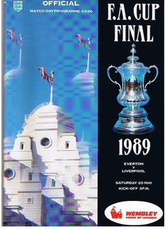 Liverpool 3 Everton 2 in May 1989 at Wembley. The programme cover for the FA Cup Final. Sunderland Football, Merseyside Derby, Challenge Cup, Fa Cup Final, Football Memorabilia, Everton Fc, European Cup, Football Design, Program Management
