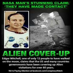 Aliens have contacted humans several times but governments have hidden the truth for 60 years, the sixth man to walk on the moon has claimed. Apollo 14 astronaut Dr Edgar Mitchell, said he was awar. Paranormal, Unexplained Phenomena, Unexplained Mysteries, Aliens And Ufos, Ancient Aliens, Aliens History, Edgar Mitchell, Ancient Astronaut Theory, Alien Abduction
