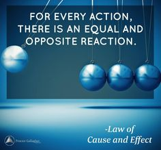 Every cause has an effect and every effect has a cause. Be at cause for what you desire. #BobProctor #Cause #Effect #Law by proctorgallagher