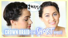 Crown braid hair tutorial for short to medium length hair!
