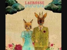 LACROSSE - No more lovesongs